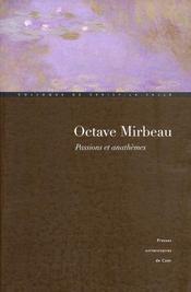 Octave Mirbeau, passions et anathèmes - Intérieur - Format classique