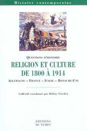 Religion Et Culture Dans Les Societes Et Dans Les Etats Europeens De 1800 A 1914 - Intérieur - Format classique