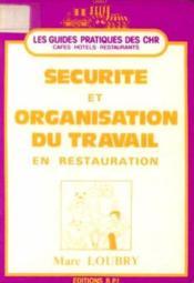 Sécurité et organisation du travail en restauration - Couverture - Format classique
