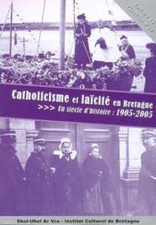 Catholicisme Et Laicite En Bretagne - Couverture - Format classique