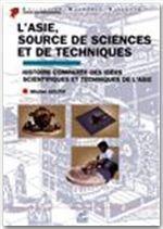 L'Asie, source de sciences et de techniques - Couverture - Format classique
