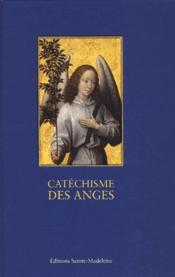 Le catéchisme des anges - Couverture - Format classique