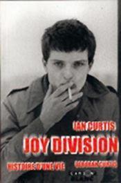 Ian Curtis, Joy Division ; histoire d'une vie - Intérieur - Format classique