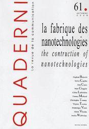 Quaderni N.61 ; La Fabrique Des Nanotechnologies ; The Construction Of Nanotechnologies (Edition 2006) - Couverture - Format classique