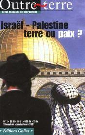 Israel Palestine ; Terre Ou Paix - Intérieur - Format classique