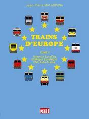 Trains D' Europe Tome 2 - Intérieur - Format classique