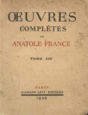 Oeuvres complète de Anatole de France Tome XIX (19) - Couverture - Format classique