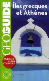 Geoguide ; Iles Grecques Et Athènes - Couverture - Format classique