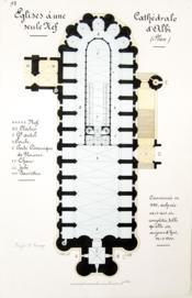 L'art gothique. Eglises à une seule nef. Cathédrale d'Albi. Coupe sur la nef [ Belle aquarelle originale ] On joint : Plan de la Cathédrale d'Albi - Couverture - Format classique