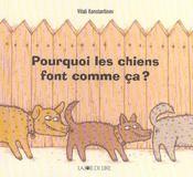 Pourquoi Les Chiens Font Comme Ca ? - Intérieur - Format classique