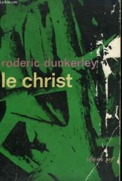 Le Christ. Collection : Idees N° 7 - Couverture - Format classique
