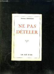 Ne Pas Deteler. - Couverture - Format classique