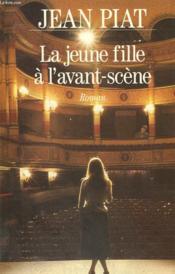 La Jeune Fille De L'Avant Scene. - Couverture - Format classique