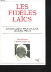 Les Fideles Laïcs. Exhortation Apostolique De Jean Paul Ii. - Couverture - Format classique