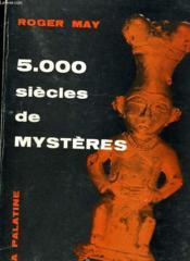 5.000 Siecles De Mysteres - Couverture - Format classique