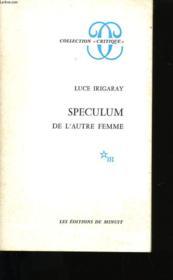 Speculum De L'Autre Femme. - Couverture - Format classique