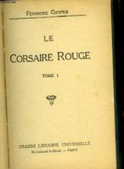 Le Corsaire Rouge - Tome I - Couverture - Format classique