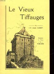 Le Vieux Tiffauges - Couverture - Format classique