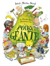 La fabuleuse histoire de la poire géante - Couverture - Format classique