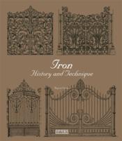 Iron history and technique - Couverture - Format classique