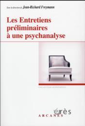 Les entretiens préliminaires à une psychanalyse - Couverture - Format classique
