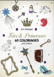 ART-THERAPIE ; fées et princesses - Couverture - Format classique