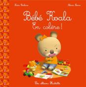 Bébé Koala en colère ! - Couverture - Format classique
