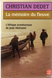 La Memoire Du Fleuve - Couverture - Format classique