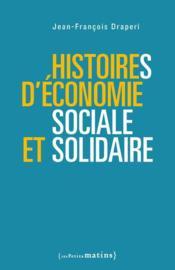 Histoires d'économie sociale et solidaire - Couverture - Format classique