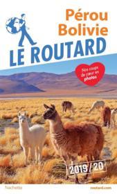 Guide du Routard ; Pérou, Bolivie (édition 2019) - Couverture - Format classique