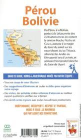 Guide du Routard ; Pérou, Bolivie (édition 2019) - 4ème de couverture - Format classique