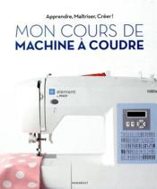 Mon cours de couture avec la machine Pfaff Lidl - Couverture - Format classique