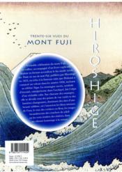 Hiroshige ; les trente-six vues du mont Fuji - 4ème de couverture - Format classique