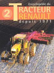 Encyclopedie Du Tracteur Renault Depuis 1971 Tome 2 - Intérieur - Format classique