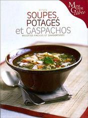 Soupes, Potages Et Gaspachos - Intérieur - Format classique