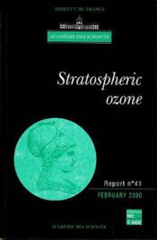 Stratospheric Ozone (Academie Des Sciences Report N.41) - Couverture - Format classique