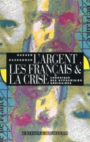 Argent les francais et la cris - Couverture - Format classique