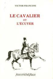 Le cavalier et l'écuyer - Couverture - Format classique