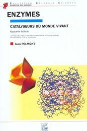 Enzymes. catalyseurs du monde vivant - Intérieur - Format classique