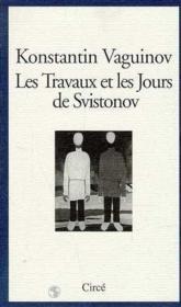 Les Travaux Et Les Jours De Svistonov - Couverture - Format classique