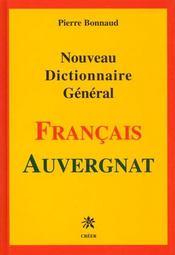 Nouveau Dictionnaire General Francais Auvergnat - Intérieur - Format classique