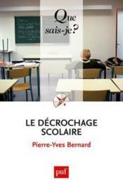 Le décrochage scolaire (2e édition) - Couverture - Format classique