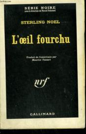 L'Oeil Fourchu. Collection : Serie Noire N° 770 - Couverture - Format classique