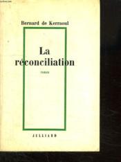 La Reconciliation. - Couverture - Format classique