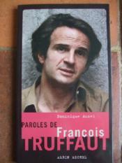 Paroles De François Truffaut. - Couverture - Format classique