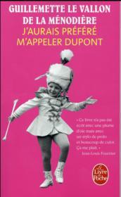 J'aurais preféré m'appeler Dupont - Couverture - Format classique
