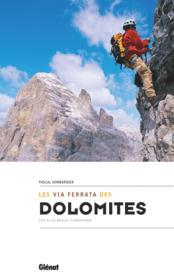 Les via ferrata des Dolomites - Couverture - Format classique