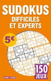 150 jeux sudokus difficiles et experts - Couverture - Format classique