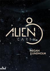 Alien earth - Couverture - Format classique