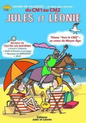 Cahier de vacances Jules et Léonie ; du CM1 au CM2 - Couverture - Format classique